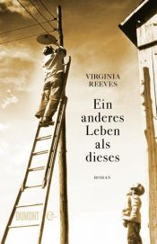 book cover of Ein anderes Leben als dieses by Virginia Reeves