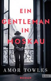 book cover of Ein Gentleman in Moskau by Amor Towles