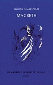 book cover of Macbeth: Tragödie by Shakespeare William und Elke [Bearb.] Lehmann