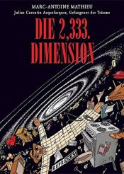 book cover of Die 2,333. Dimension. by Marc-Antoine Mathieu