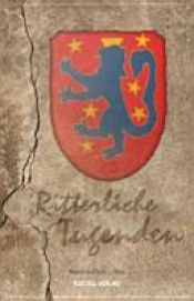 book cover of Ritterliche Tugenden by Rainer Lo·her|Rainer Löher