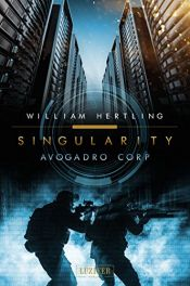 book cover of Avogadro Corp.: Roman (Singularity) by William Hertling