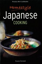 book cover of Homestyle Japanese Cooking by スージー ドナルド|Susie Donald