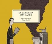 book cover of En la cocina con Kafka by Tom Gauld