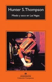 book cover of Miedo y asco en Las Vegas by Hunter S. Thompson