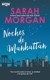 book cover of Noches de Manhattan: Desde Manhattan con amor (1) (HQN) by Sarah Morgan