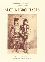 book cover of Alce Negro habla by John G. Neihardt