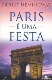 book cover of Paris é uma Festa by Ernest Hemingway