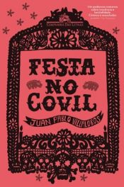 book cover of Festa No Covil (Em Portugues do Brasil) by Juan Pablo Villalobos