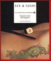 book cover of Sex & Sushi. Racconti erotici dal Giappone by unknown author