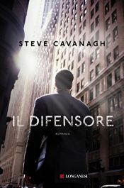 book cover of Il difensore by Steven Cavanagh