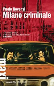 book cover of Milano Criminale by Paolo Roversi