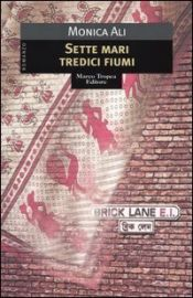 book cover of Sette mari tredici fiumi by Monica Ali