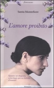 book cover of L'amore proibito by Santa Montefiore