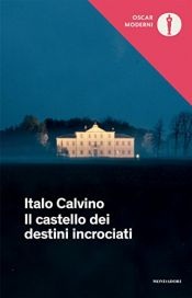 book cover of Il castello dei destini incrociati (Oscar opere di Italo Calvino Vol. 19) by Italo Calvino