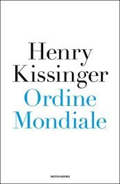 book cover of Ordine mondiale by Henry Kissinger