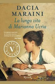 book cover of La Lunga Vita Di Marianna Ucria (Superbur Classici) by Dacia Maraini