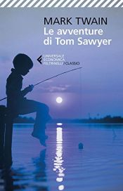 book cover of Le avventure di Tom Sawyer by Mark Twain
