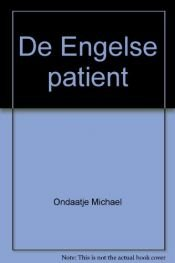book cover of De Engelse patiënt by Michael Ondaatje