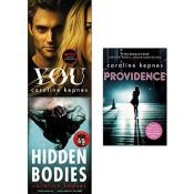 book cover of Caroline Kepnes Collection 3 Books Set (You, Hidden Bodies, Providence) by Caroline Kepnes