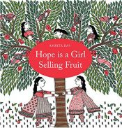book cover of Hope Is a Girl Selling Fruit by unknown author