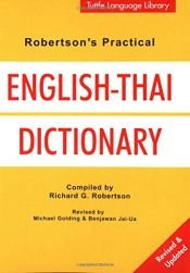 book cover of Robertson's Practical English-Thai Dictionary (Tuttle Language Library) by Benjawan Jai-Ua|Michael Golding|Richard G. Robertson