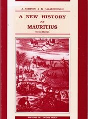 book cover of A new history of Mauritius by John Addison